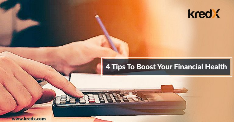 4 Tips To Boost Your Financial Health