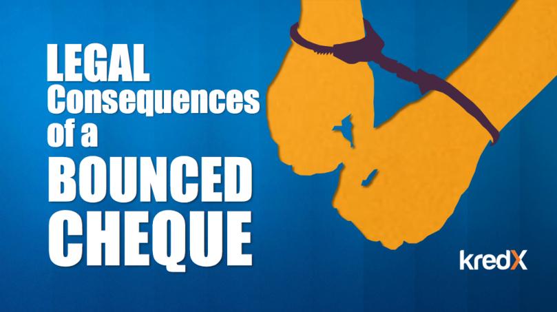 Legal Consequences of Bounced Checque