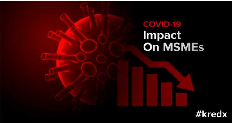 COVID-19 Impact On MSMEs & Its Significance On Economic Revival